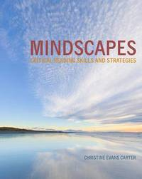 Mindscapes: Critical Reading Skills and Strategies by Christine Carter image