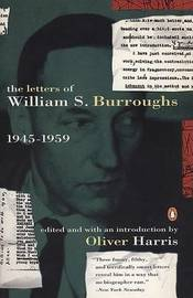 Letters: Vol 1 by William S Burroughs