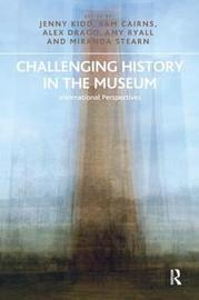 Challenging History in the Museum by Jenny Kidd image
