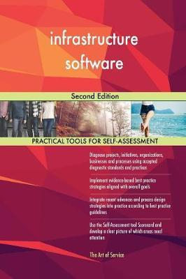 Infrastructure Software Second Edition by Gerardus Blokdyk image