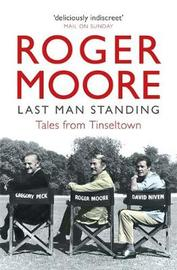 Last Man Standing by Roger Moore