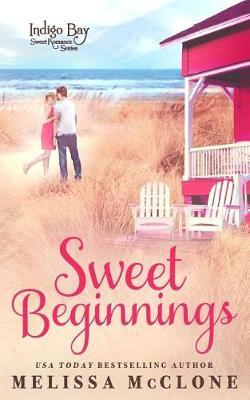 Sweet Beginnings by Melissa McClone image