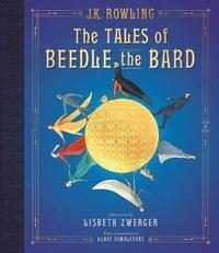 The Tales of Beedle the Bard: The Illustrated Edition by J.K. Rowling