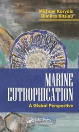 Marine Eutrophication: by Michael Karydis