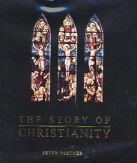 The Story of Christianity by Peter Partner image