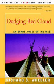 Dodging Red Cloud by Richard S Wheeler image