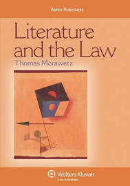 Literature and the Law by Thomas Morawetz