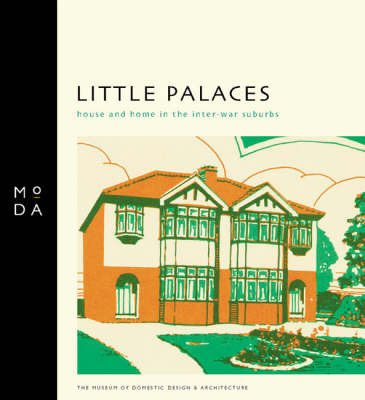 Little Palaces by Museum of Domestic Design & Architecture