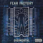 Digimortal [Explicit Lyrics] by Fear Factory