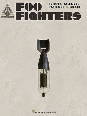 """Echoes, Silence, Patience and Grace"" by ""Foo Fighters"""