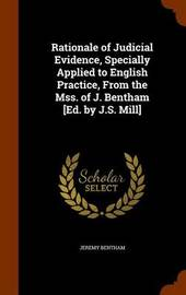 Rationale of Judicial Evidence, Specially Applied to English Practice, from the Mss. of J. Bentham [Ed. by J.S. Mill] by Jeremy Bentham image