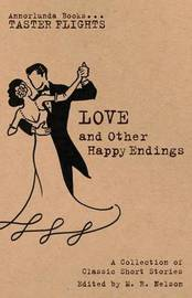 Love and Other Happy Endings by Katherine Mansfield