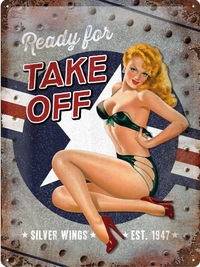 Retro Metal Pin Up Sign - Ready for Take Off