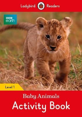 BBC Earth: Baby Animals Activity Book - Ladybird Readers Level 1 image