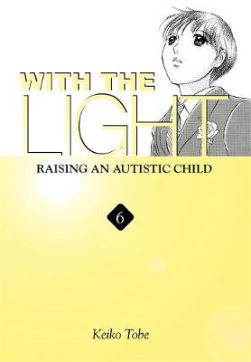 With the Light... Vol. 6 by Keiko Tobe