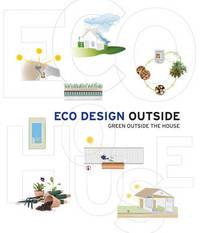 Eco Design Outside by Lorena Farras Perez