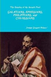 The Epistles of the Apostle Paul by Jeanne Gossett Halsey image