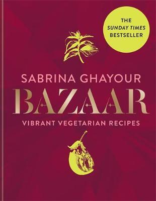 Bazaar by Sabrina Ghayour