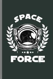 Space Force by Queen Lovato image