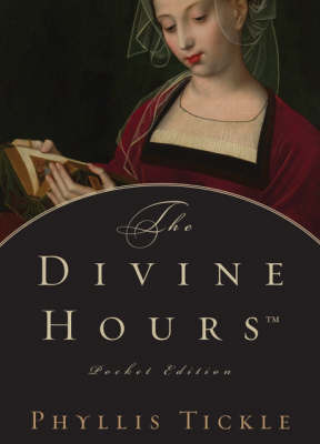 The Divine HoursTM Pocket Edition by Phyllis Tickle image