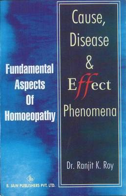 Cause, Disease and Effect Phenomena by Ranjit K. Roy image
