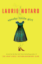 Spooky Little Girl by Laurie Notaro image