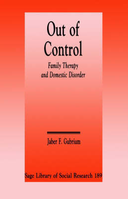 Out of Control by Jaber F Gubrium