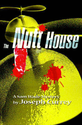 The Nutt House by Joseph C. Currey