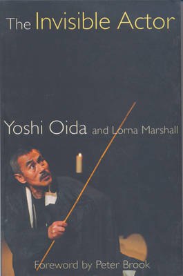 """""""The Invisible Actor"""" by Yoshi Oida"""