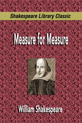 Measure for Measure (Shakespeare Library Classic) by William Shakespeare