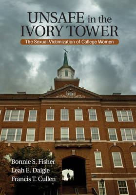 Unsafe in the Ivory Tower by Bonnie S. Fisher image