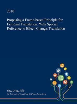 Proposing a Frame-Based Principle for Fictional Translation by Jing Deng image