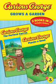 Curious George Grows a Garden by Margret Rey