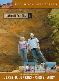 Canyon Echoes by Jerry B Jenkins