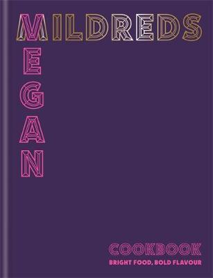 Mildreds Vegan Cookbook by Dan Acevedo