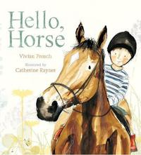Hello, Horse by Vivian French image