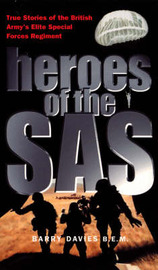 Heroes Of The SASForces Regiment by Barry Davies image