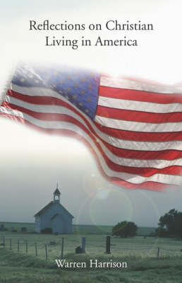 Reflections on Christian Living in America by Warren Harrison image
