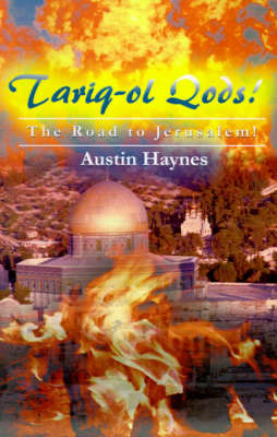 Tariq-ol Qods!: The Road to Jerusalem! by Austin Haynes image