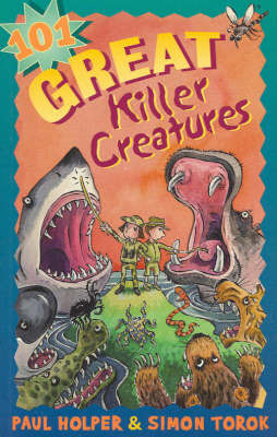 101 Great Killer Creatures by Paul N. Holper image