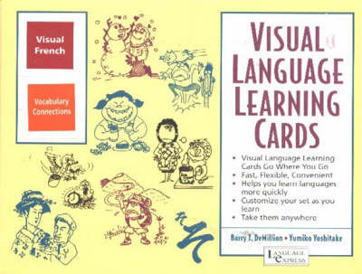 French Vocabulary Connections: Visual Language Learning Cards by B. J. Demillion