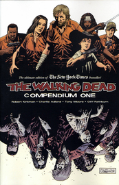 The Walking Dead Compendium: v. 1 by Robert Kirkman