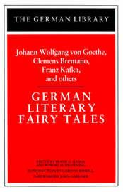 German Literary Fairy Tales by Goethe