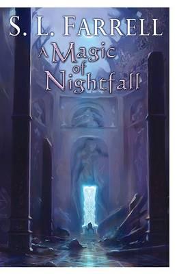 A Magic of Nightfall by S L Farrell image