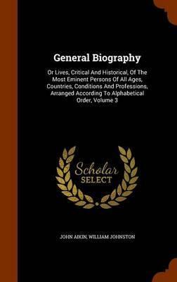 General Biography by John Aikin image