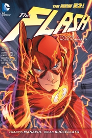 The Flash Vol. 1 Move Forward (The New 52) by Francis Manapul