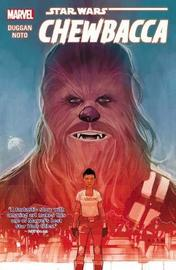 Star Wars: Chewbacca by Gerry Duggan