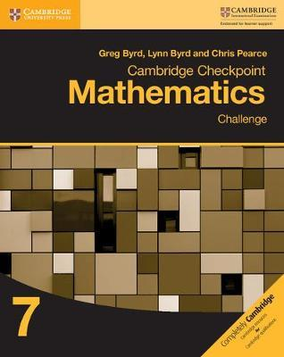 Cambridge Checkpoint Mathematics Challenge Workbook 7 by Greg Byrd image