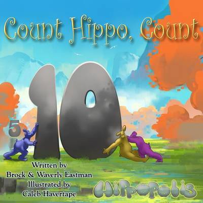 Count Hippo, Count by Brock Eastman