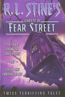 Stay Away from the Tree House and Eye of the Fortuneteller by R.L. Stine image